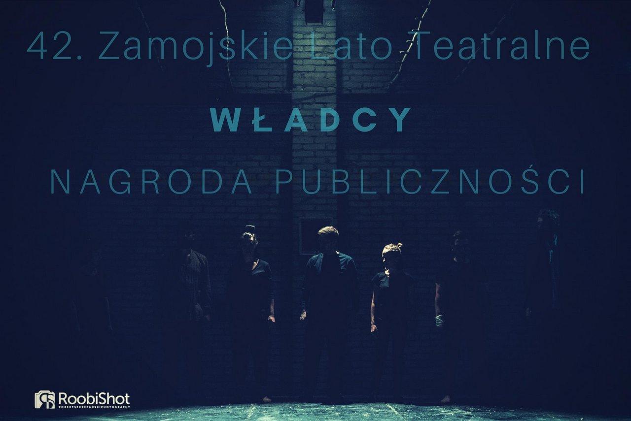 """42. Zamojskie Lato Teatralne - nagroda publiczności - Buława hetmańska dla Teatru Latarnia za spektakl """"Władcy"""""""